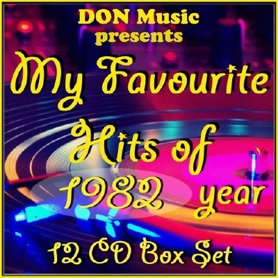 My Favourite Hits of 1982 [12CD] (2014)