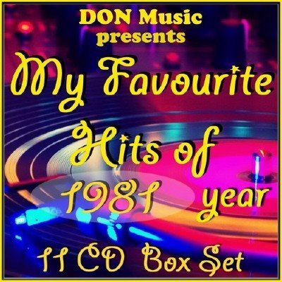 My Favourite Hits of 1981 [11CD] (2014)
