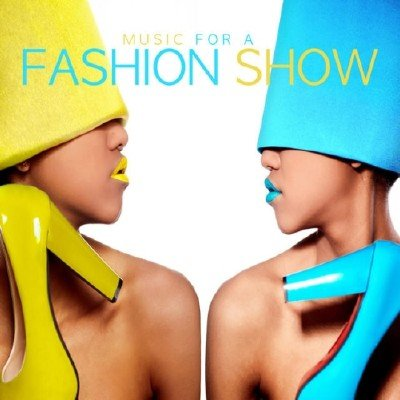 Music for a Fashion Show (2014)