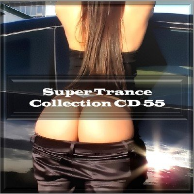Super Trance Collection CD 55 (2014)