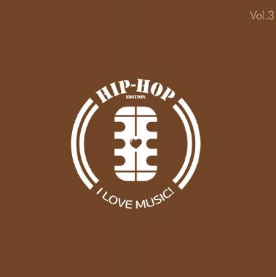 I Love Music! - Rap & Hip-Hop Edition Vol. 2 (2014)