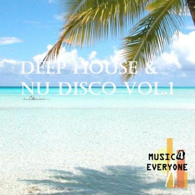 Music For Everyone - Deep House & Nu Disco Vol.1 (2014)