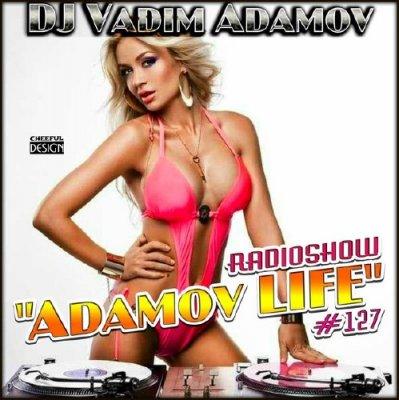 DJ Vadim Adamov - Adamov LIVE #127 (2014)