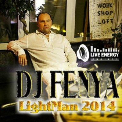 DJ FENYA - LightMan (2014)