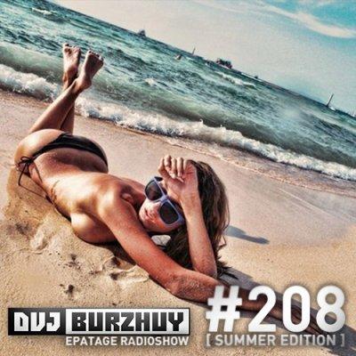 DVJ Burzhuy - Epatage Radioshow #208 (2014)