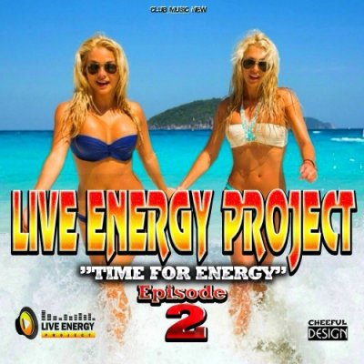 Live Energy Project -  EPISODE 2 Summer 2014