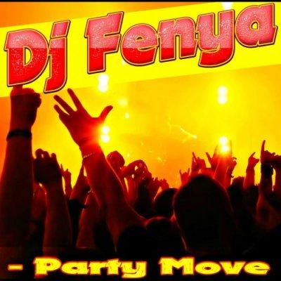 DJ Fenya - Party Move (In Da Club 2014)