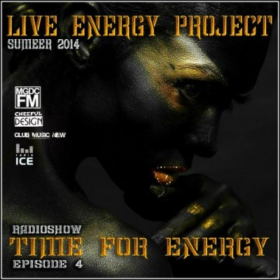 Live Energy Project - Time For Energy Summer Episode 4 (2014)