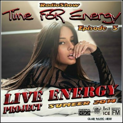 Live Energy Project - Time For Energy Summer Episode 5 (2014)