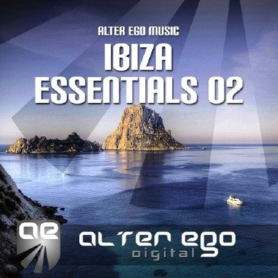 Alter Ego Music Ibiza Essentials 02 (2014)