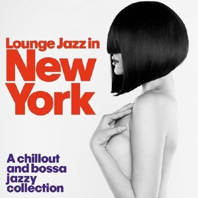 Lounge Jazz in New York (2014)