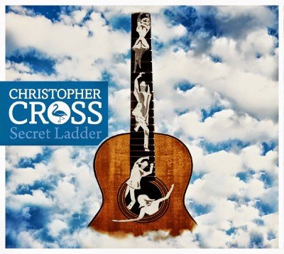 Christopher Cross - Secret Ladder (2014)