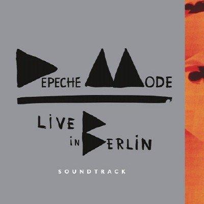 Depeche Mode - Live in Berlin. Soundtrack (2014)