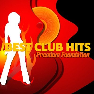 Best Hits Club - Premium Foundation (2014)