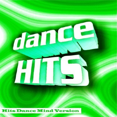 Hits Dance Mind Version (2015)