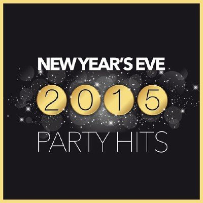 New Year's Eve 2015 Party Hits (2014)
