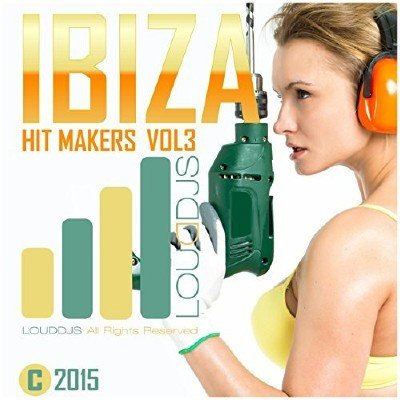 Ibiza Hit Makers Vol 3 (2015)