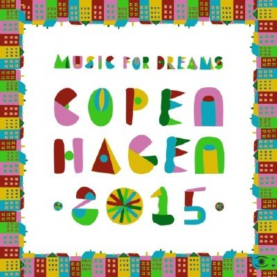 Music for Dreams Collections Copenhagen 2015 (2015)