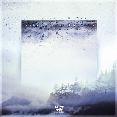 Deepshader and Nazca - Ashes From The Sky (2014)