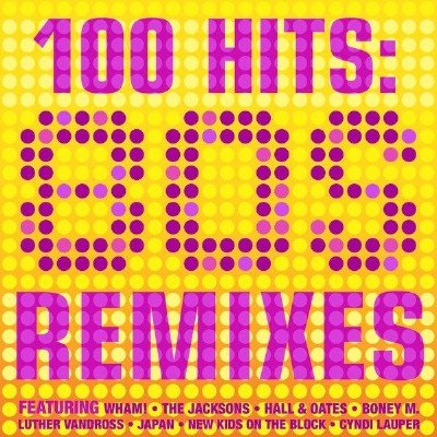 100 Hits: 80s Remixes (2014)