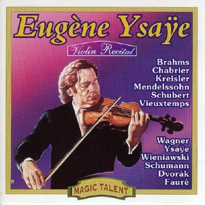 Eugene Ysaye - Violin Recital (1912)