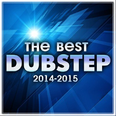 The Best Dubstep 2014-2015 (2015)