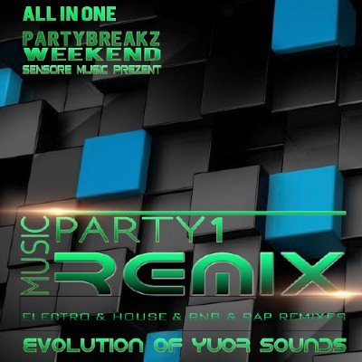 Music Remix Weekend Party 1 (2015)