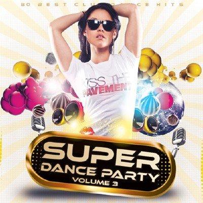 Super Dance Party Vol.3 (2015)