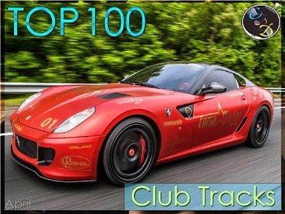 Top 100 Club Tracks [April] (2015)