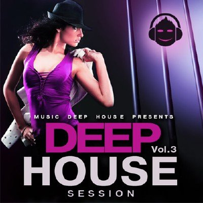 Deep House Session Vol.3 (2015)