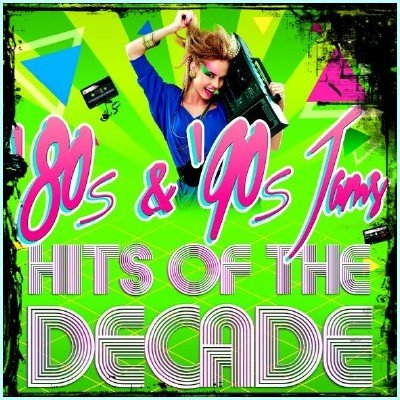 '80s and '90s Jams! Hits of the Decade (2015)