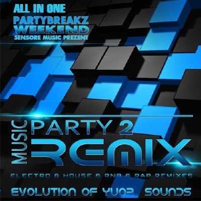 Music Remix Weekend Party 2 (2015)