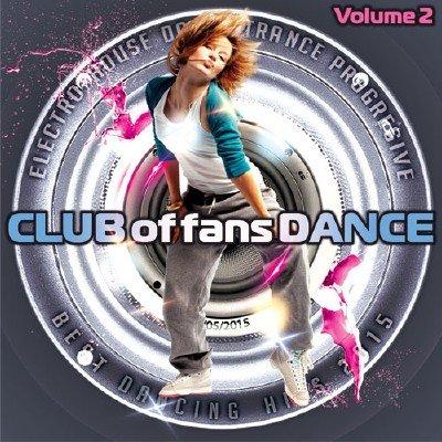 Club of fans Dance Vol.2 (2015)