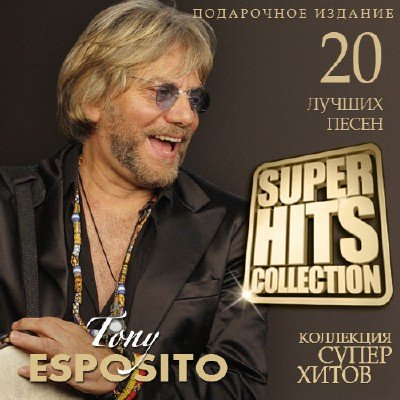 Tony Esposito - Super Hits Collection (2015)