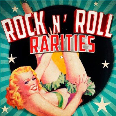 Rock 'n' Roll Rarities (2015)