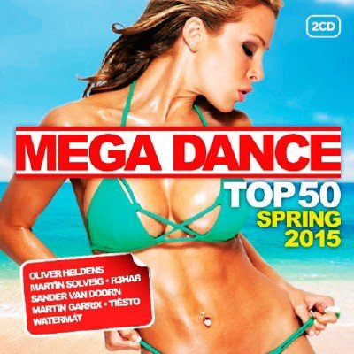 Mega Dance Top 50 Spring (2015)