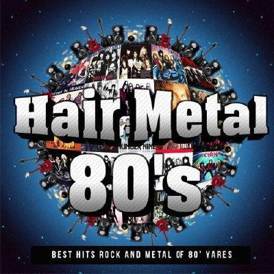 Hair Metal 80's (2015)