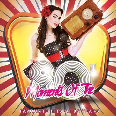 Moments Of The 80' (2015)