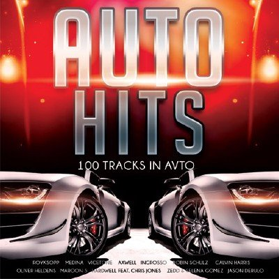 Auto Hits - 100 Tracks In Avto (2015)