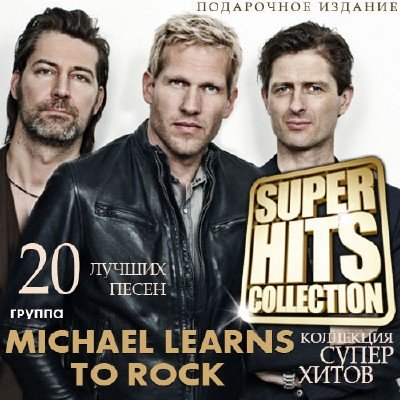 Michael Learns To Rock Super Hits Collection 2016