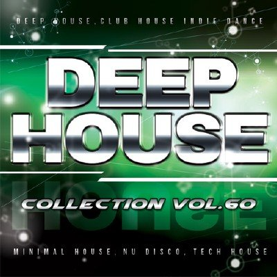 Deep House Collection vol.60 (2016)