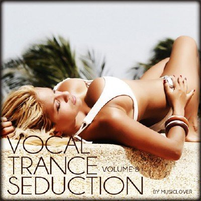 Vocal Trance Seduction vol.8 (2016)
