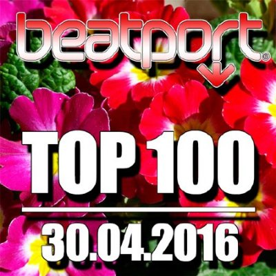 Beatport Top 100 30.04.2016 (2016)