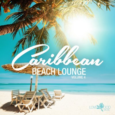 Caribbean Beach Lounge Vol.4 (2016)