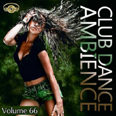 Club Dance Ambience Vol.66 (2016)