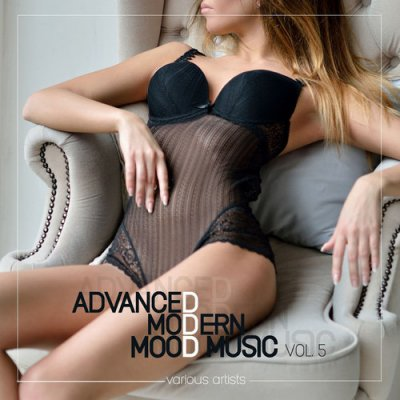Advanced Modern Mood Music Vol.5 (2016)