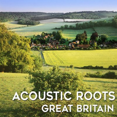 Acoustic Roots: Great Britain (2016)