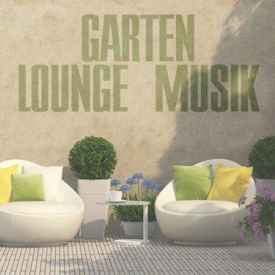 Garten Lounge Musik (2016)
