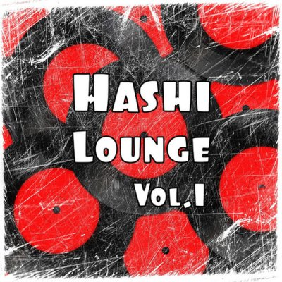 Hashi Lounge Vol.1 (2016)