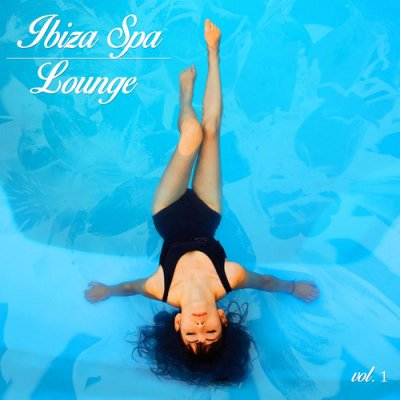 Ibiza Spa Lounge Vol.1 (2016)